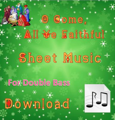 O Come, All Ye Faithful - Double Bass Sheet Music Download