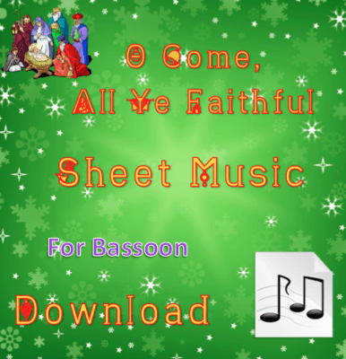 O Come, All Ye Faithful - Bassoon Sheet Music Download