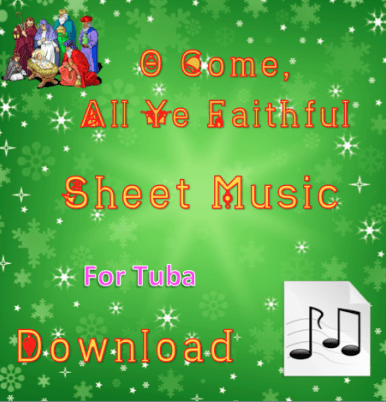 O Come, All Ye Faithful - Tuba Sheet Music Download