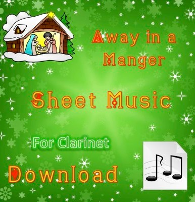 Away in a Manger - Clarinet Sheet Music Download