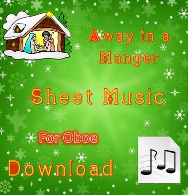 Away in a Manger - Oboe Sheet Music Download