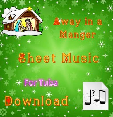 Away in a Manger - Tuba Sheet Music Download