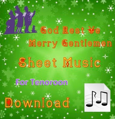 God Rest Ye Merry Gentlemen Tenoroon Sheet Music