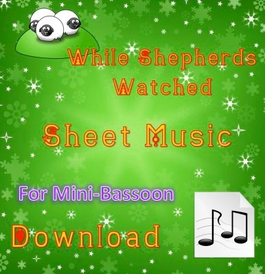 While Shepherds Watched - Mini-Bassoon Sheet Music