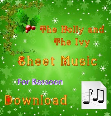 The Holly and the Ivy - Bassoon sheet Music
