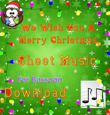 We Wish You A Merry Christmas - Bassoon Sheet Music