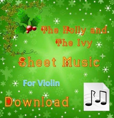 The Holly and the Ivy - Violin Sheet Music