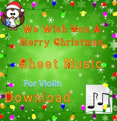 We Wish You A Merry Christmas - Violin Sheet Music