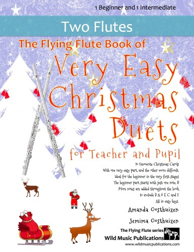 The Flying Flute Book of Very Easy Christmas Duets for Teacher and Pupil