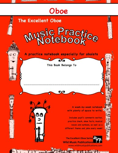 The Excellent Oboe Music Practice Notebook
