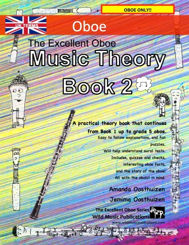 The Excellent Oboe Music Theory Book 2 - UK Terms