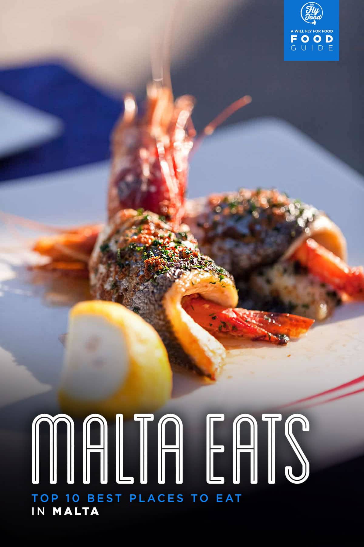 Cuisines Fly Top 10 Best Places To Eat In Malta Will Fly For Food