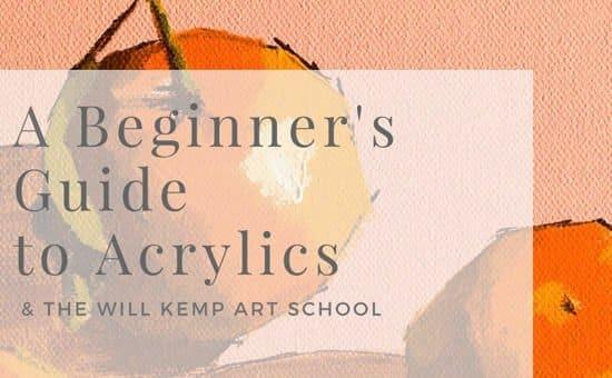 Free PDF Download) Beginner\u0027s Guide to Acrylics will kemp art school