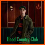 Album Review: David Dallas – Hood Country Club