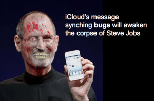 The lifeless corpse of Steve Jobs has risen to resolve iCloud message synching problems between iPhones, iPads and iPods.