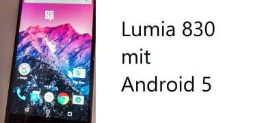 Android 5 auf Lumia 830 fake