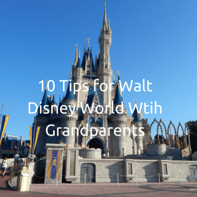 10 Tips For Visiting Walt Disney World with Grandparents