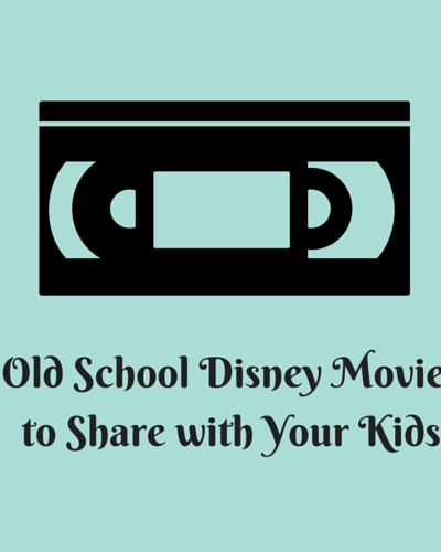 Old School Disney Movies for Kids