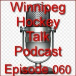 Podcast 060:  Winnipeg Jets Name Their Captains