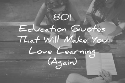 High Quality Resolution Wallpapers Inspirational Reading Quotes 801 Education Quotes That Will Make You Love Learning Again
