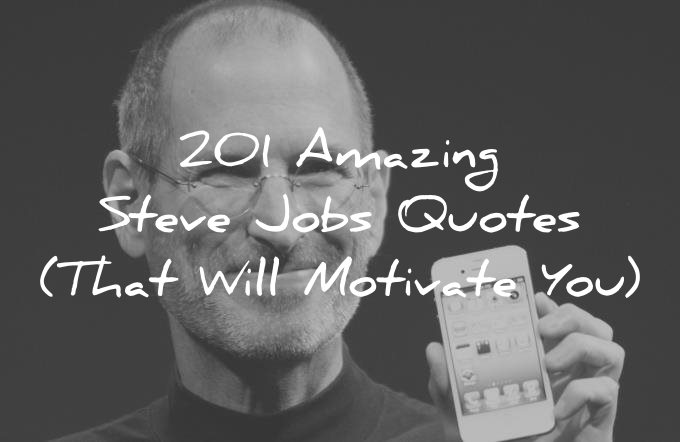Phone Wallpaper Respect Your Parents Quotes 201 Amazing Steve Jobs Quotes That Will Motivate You