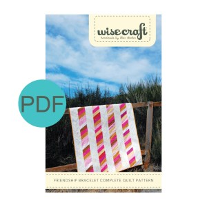 Wise Craft Handmade Friendship Bracelet Quilt Pattern