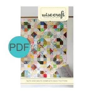 Wise Craft Nuts and Bolts Quilt Pattern