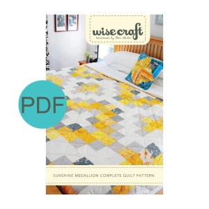 Wise Craft Handmade Sunshine Medallion Quilt Pattern