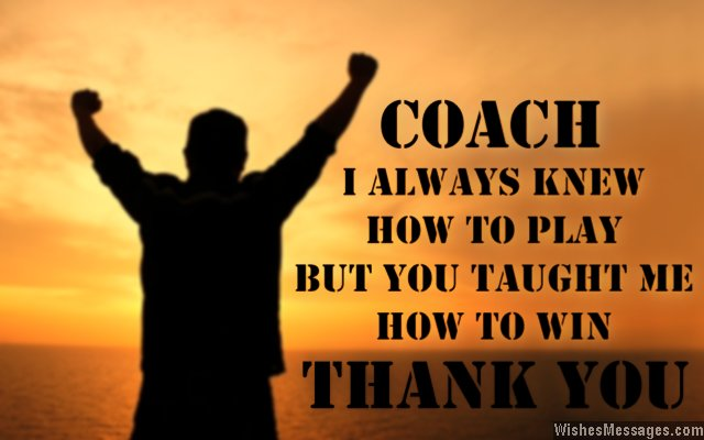 Thank You Messages for Coach Thank You Notes \u2013 WishesMessages