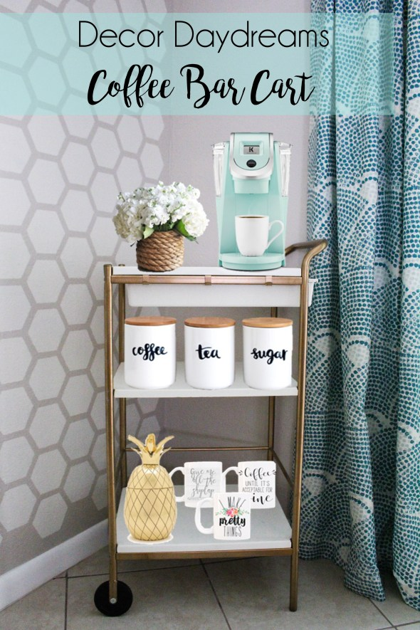 Coffee Bar Cart Decor Daydreams