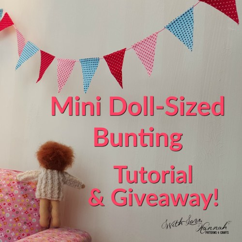 Doll bunting tutorial and Giveaway