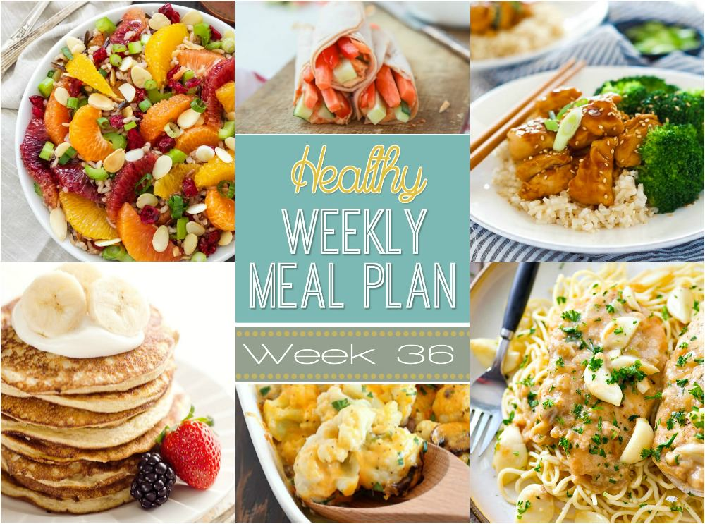 Healthy Meal Plan Week #36 - With Salt and Wit - weekly healthy meal plan