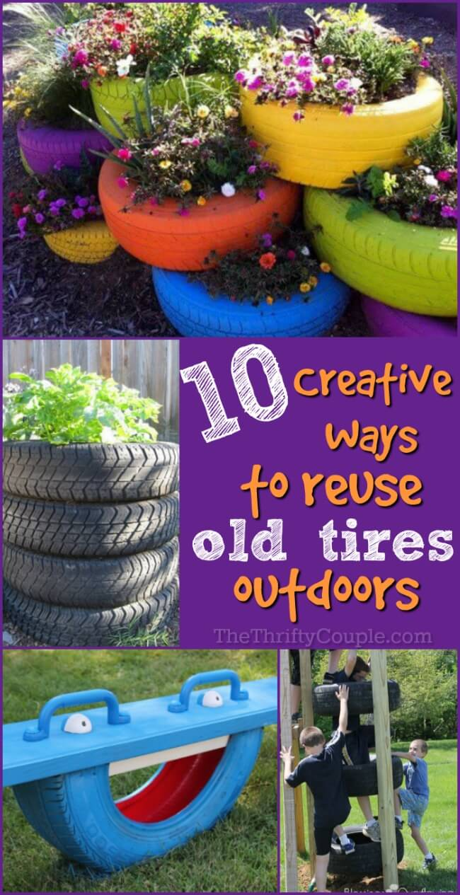 10 Diy Creative Ways To Reuse Old Tires Outdoors The Thrifty Couple