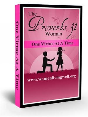 Free Proverbs 31 Ebook  Video Series - Women Living Well