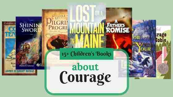 15+ Children's Books about Courage