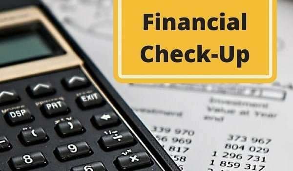Why You Should Perform an Annual Financial Check-Up