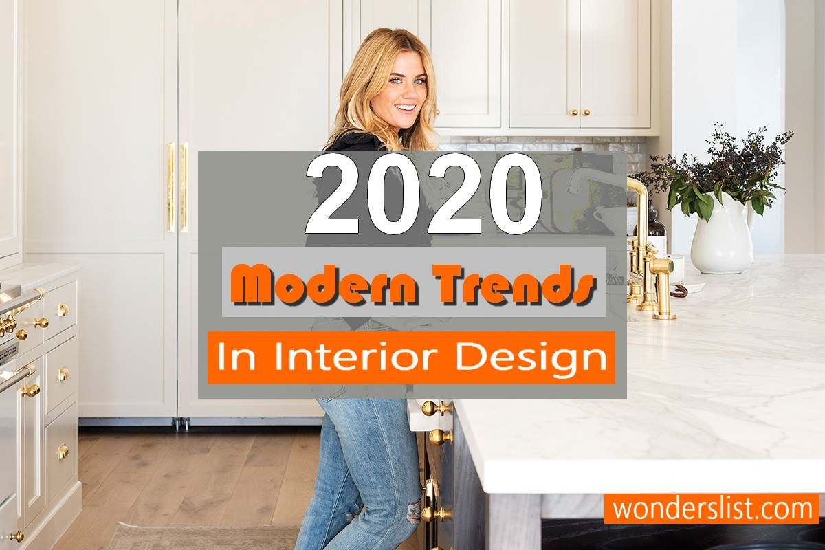 10 Fabulous Interior Design Modern Trends 2020
