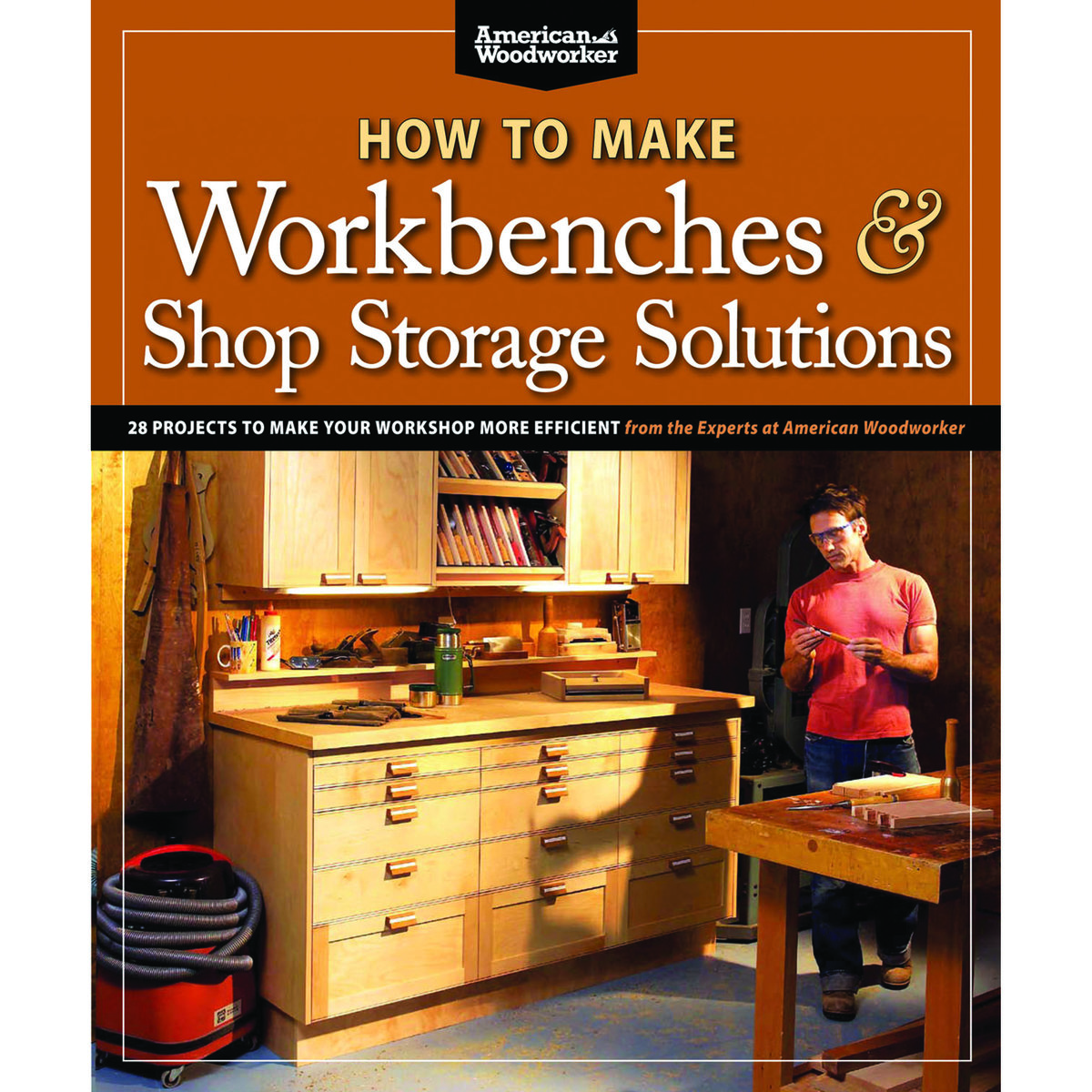 Storage Solutions Fox Chapel How To Make Workbenches Shop Storage Solutions