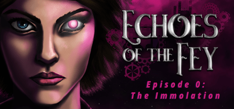 Echoes of the Fey: The Immolation
