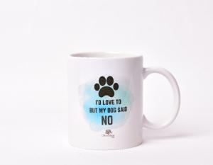 My Dog Said No