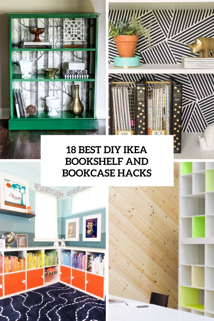 Ikea Wohnideen Bad 18 Best Diy Ikea Bookshelf And Bookcase Hacks Wohnidee By