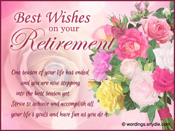 Retirement Wishes, Greetings and Retirement Messages - Wordings and