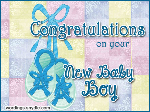 Congratulation Messages for New Born Baby Boy - Wordings and Messages