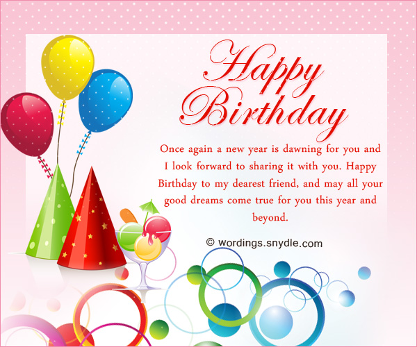 Birthday Wishes For Best Friend Forever - Wordings and Messages