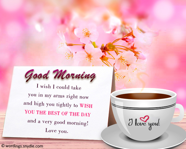 Good Morning Wishes for Lover - Wordings and Messages
