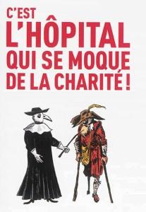 L'Hôpital tradi qui se moque de la Charité !