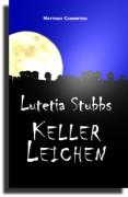 Lutetia Stubbs: KellerLeichen - Frontcover