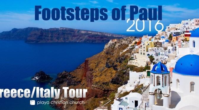 Playa Christian Church's 'Footsteps Of Paul Tour 2016'