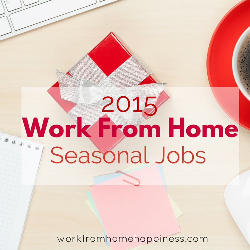 Work From Home Seasonal Jobs 2015 - Work From Home Happiness - work from home graphic design jobs