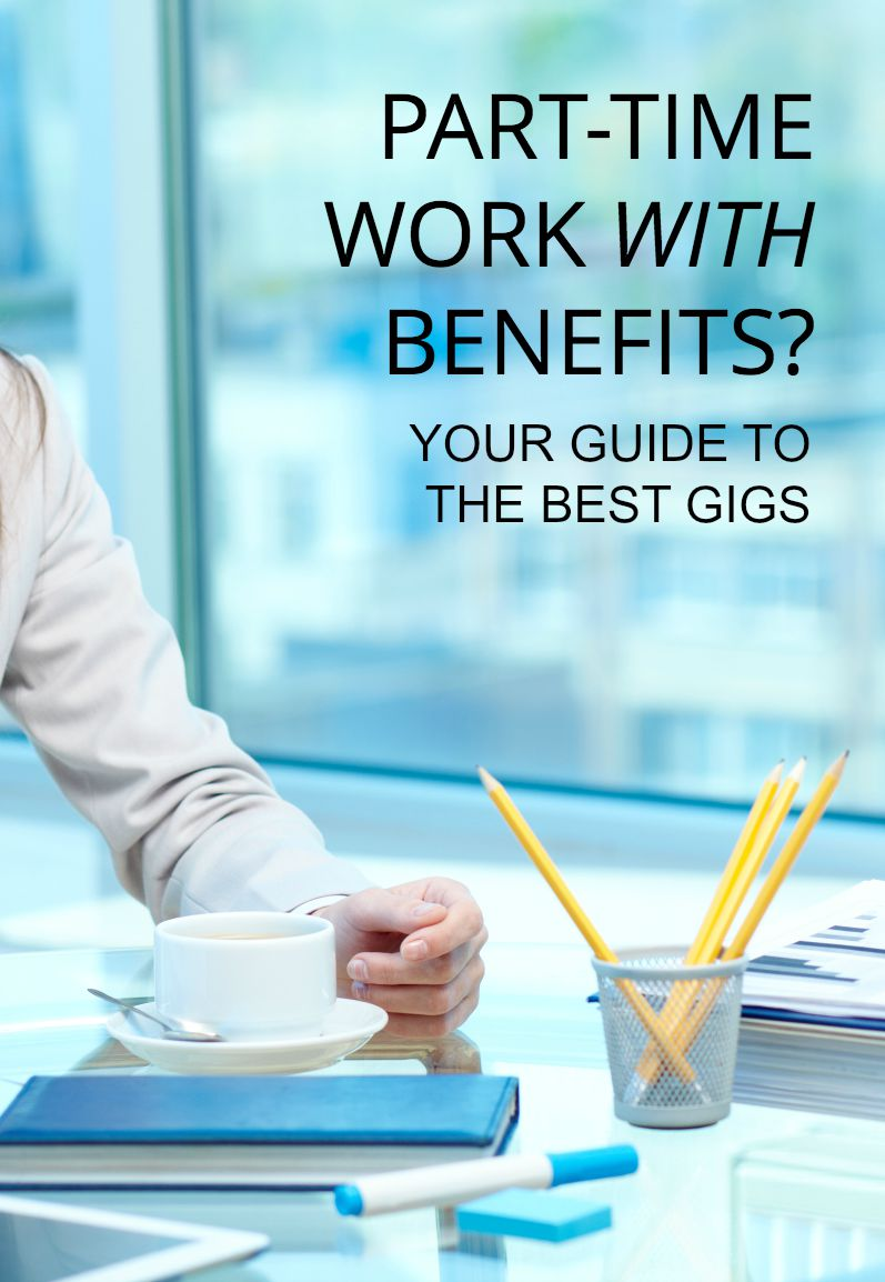 In Job Part Time Part Time With Benefits